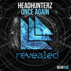 Headhunterz – Once Again