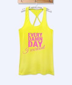Every damn day workout fitness workout tank top | workoutcloth