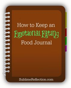 Keeping an emotional eating food journal is the first step in stopping the food fight forever!