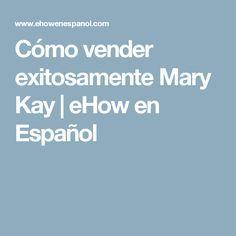 Cómo vender exitosamente Mary Kay   eHow en Español