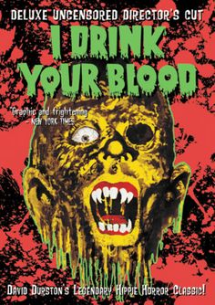 I drink your blood vintage horror movie poster Zombie Movies, Halloween Movies, Scary Movies, Horror Movie Posters, Film Posters, Retro Posters, Vintage Posters, Movie Covers, Book Covers
