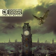 """#3 Doors Down"""" Time of My Life"""" On Vinyl - Madcap Music and More.com #$17.95"""