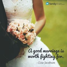 A good marriage is worth fighting for!