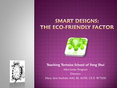 Are you planning on renovating your home or office? Don't miss my Smart Designs program! Smart Design, Feng Shui, Eco Friendly, Teaching, How To Plan, Intelligent Design, Learning, Education, Teaching Manners