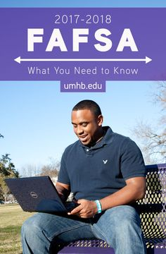 What You Need to Know About the 2017–18 FAFSA®   UMHB Blog