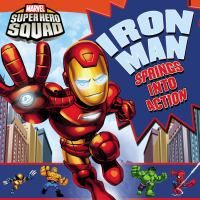 Count along from one to ten as Squad leader Iron Man zooms around Super Hero City to gather his friends for a rescue mission! Hero up in this preschool board book.