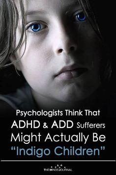 Having 14 or more of these may be a sign that you are an indigo. From 11 – 13 it may be a sign that you are an indigo in training. Add Vs Adhd, Adhd Odd, Adhd Vs Autism, Adhd Facts, Adhd Help, Adhd Diet, Adhd Brain, Adhd Strategies, Adhd Symptoms