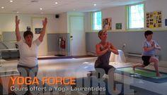 Cours Yoga Force à Yoga Laurentides / Ste-Adèle