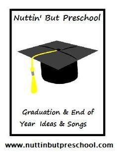 » End of Year / Graduation Songs Nuttin' But Preschool