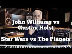 John Williams vs Gustav Holst or Star Wars Vs The Planets - YouTube