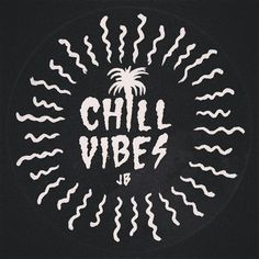 ~ Chill Vibes ~ Jamie Browne jamiebrowneart.com