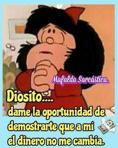 Mafalda Quotes, Baby Illustration, Good Humor, Hilarious, Funny, Jokes, Lol, Thoughts, Feelings