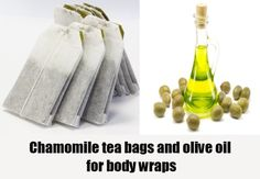 Chamomile tea bags and olive oil for body wraps