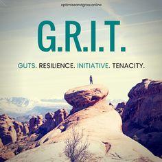 G.R.I.T.  #InspirationalQuotes #BusinessQuotes #EntrepreneurQuotes #Quotes