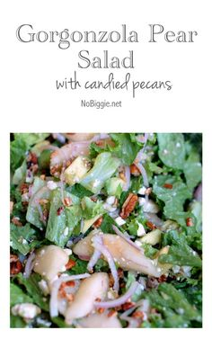 gorgonzola pear salad with candied pecans - a delicious salad recipe - find it on NoBiggie.net