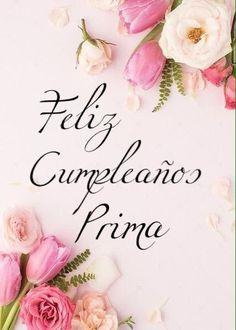 Spanish Birthday Wishes, Happy Birthday Wishes Images, Happy Birthday Celebration, Happy Birthday Wishes Quotes, Happy Birthday Flower, Happy Birthday Girls, Happy Birthday Pictures, Happy Birthday Greetings, Birthday Quotes
