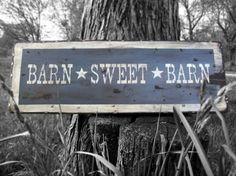 Unique handmade primitive wood sign - Barn Sweet Barn