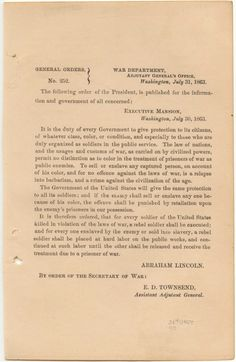 In his General Order No. 252, issued on July 31, 1863, Abraham Lincoln made a promise he had to have known he could not fully keep. Upset at news that black Union soldiers, when taken prisoner by Confederates, had been treated differently from white POWs, Lincoln ordered that any indignities...
