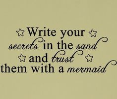 write your secrets in the sand beach quotes wall words decal lettering Wall Quotes, Me Quotes, Daily Qoutes, Mermaid Quotes, Beach Quotes, Writing Services, Essay Writing, Inspire Me, Wise Words