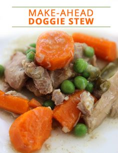 Homemade Dog Food Dog Food Recipes - Try This Healthy Make-Ahead-Doggie-Stew Whole Food Recipes, Dog Food Recipes, Chicken Recipes, Healthy Recipes, Healthy Sugar, Healthy Pets, Beef Recipes, Healthy Food, Food Dog