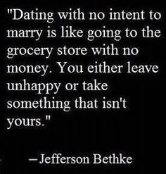 Truth! On a mission to share with the upcoming generation! Just say NO to casual dating!