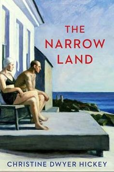 The Narrow Land by Christine Dwyer Hickey | Pre-order at Easons.com