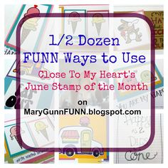 cards, quotes, and a kid's reward tracker on FUNN ways to use the June CTMH's Stamp of the Month set by Mary Gunn FUNN