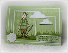 Art Impressions Stamps: Golf and Taxes...go for the green, end up in the hole  ~pun card.