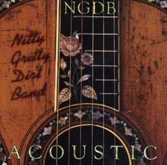 NGDB-Acoustic - Acoustic (Nitty Gritty Dirt Band album) - Wikipedia, the free encyclopedia