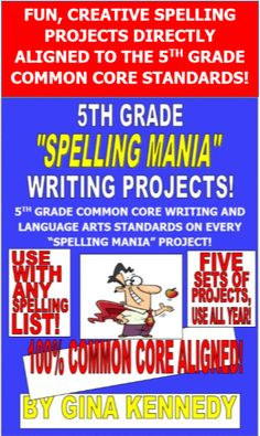 """INNOVATIVE """"SPELLING MANIA"""" PROJECTS YOUR STUDENTS WILL LOVE, 100% ALIGNED TO THE 5TH GRADE COMMON CORE LANGUAGE ARTS  STANDARDS!  Five sets of projects that can be used all year!  The students choose from several creative writing projects that allow the students to incorporate spelling list words into the projects. There are Common Core standards integrated into the projects with the standard listed below each project!  These projects would be excellent for any vocabulary list as well!"""