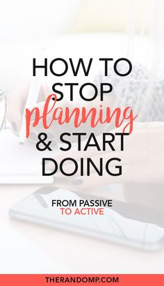 Start doing instead of planning - the ultimate guide to getting things done - - The essence of getting things done is simple - you have to do them. Here's how to start doing instead of planning - the ultimate guide to getting things done! The Plan, How To Plan, Time Management Tips, Business Management, Bujo, How To Stop Procrastinating, Self Improvement Tips, Aktiv, Self Development