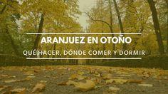 Portada del post: Aranjuez en otoño