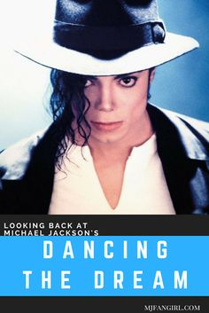 Looking Back at Michael Jackson's  Dancing the Dream