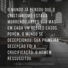 O cristianismo não está morrendo! Jesus ressuscitou e em breve voltará. Aleluia!