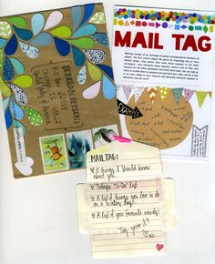 """Mail-tag is a postal exchange between (2) people. The 1st person begins the game by requesting 1 or more desired things. That person then mails those requests to the other participant - who interprets those requests, writes a list of their own requests for the other participant and sends them back. You can take as much or as little time to compose and send back your reply, ask for a few or as many things in your requests and generally interpret requests in whichever way you see fit."""