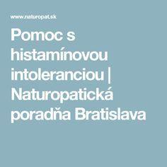 Pomoc s histamínovou intoleranciou | Naturopatická poradňa Bratislava