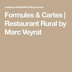 Formules & Cartes | Restaurant Rural by Marc Veyrat