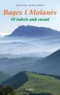 Bages i Moianès : 50 indrets amb encant / Jordi Planell i Picas, Marc Vilarmau i Masferrer