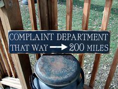 Primitive Wood Sign Complaint Department by BedlamCountryCrafts, $18.00