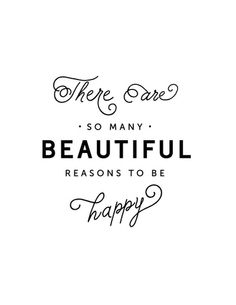 So Many Reasons To Be Happy || Creative Index Print Shop