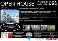 OPEN HOUSE - VENERDI' 17 OTT 2014 dalle 11,30 alle 12,30 Bari, Piazzale Disfida di Barletta 4 Appartamento Quadrilocale con Cantina www.remax.it/20031050-580 info 348 7340665