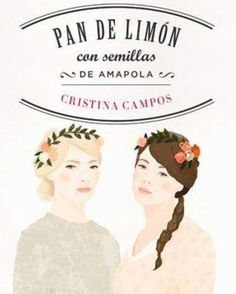 Buy Pan de limón con semillas de amapola by Cristina Campos and Read this Book on Kobo's Free Apps. Discover Kobo's Vast Collection of Ebooks and Audiobooks Today - Over 4 Million Titles! I Love Books, Good Books, Books To Read, My Books, This Book, Reference Website, Wh Questions, Booker T, What To Read