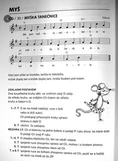 myška tanečnice Song Sheet, Sheet Music, Kids Songs, Montessori, Kindergarten, Preschool, Learning, Children, Piano