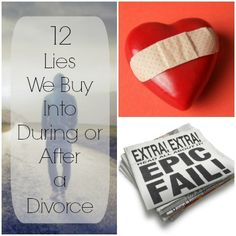 12 Lies We Buy Into During or After a Divorce