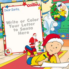 Write to Santa in Style with this adorable #Caillou Template!
