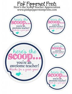 FREEBIES: Here's the Scoop Teacher Appreciation Free Printable » Pink Peppermint Prints and Parties teacher appreciation week teacher appreciation gift ideas teacher appreciation free printables