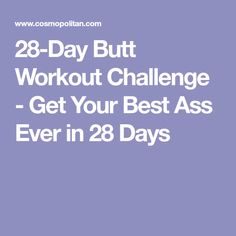 28-Day Butt Workout Challenge - Get Your Best Ass Ever in 28 Days