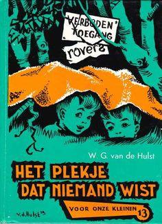 W.G. van de Hulst  13  Het plekje dat niemand wist. Holland, Everything And Nothing, Dutch Artists, Teenage Years, Historical Maps, Vintage Books, Childhood Memories, Writer, Strips