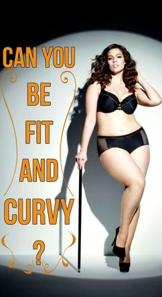 HOW TO TONE UP A PLUS SIZE BODY AND STILL MAINTAIN THE CURVES ~ WOMEN'S DAILY MAGAZINE