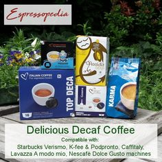 Off Caffeine? Try our delicious decaf compatible pods for your starbucks verismo, K'fee and Podpronto, Cafittaly, Lavazza A modo mio and Nescafe dolce gustoe machines. Italian Coffee, Nescafe, Coffee Pods, Caffeine, Nespresso, Karma, Starbucks, Cereal, Dolce Gusto